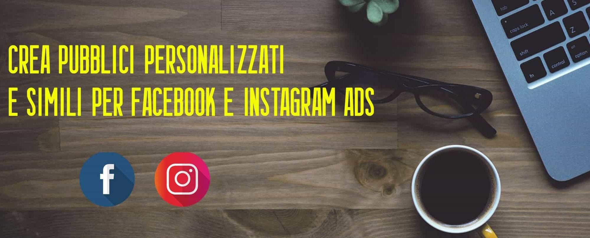 crea-pubblici-personalizzatti-e-simili-per-facebook-instagram-ads