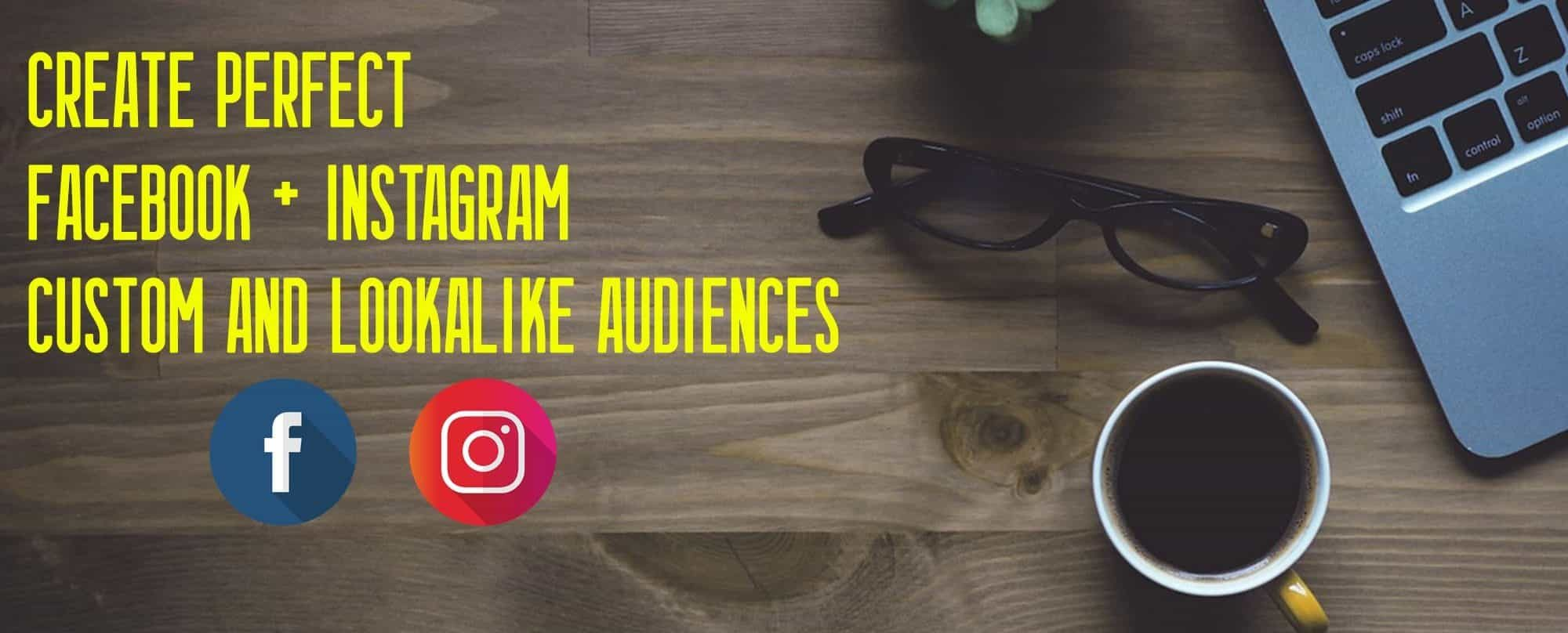 create bespoke audiences on facebook and instagram